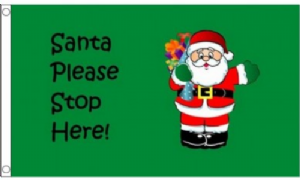 Santa Please Stop Here Christmas Flag - 3' x 2'.